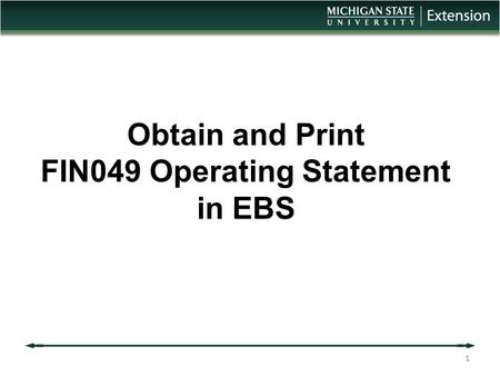 Obtain and Print FIN049 Operating Statement in EBS 1.