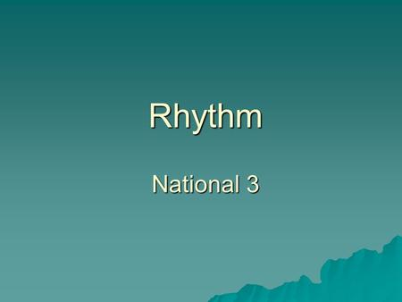 Rhythm National 3. Rhythm  Dynamics is the musical term for the varying volume levels of a piece. Most compositions have a dynamics marking written at.