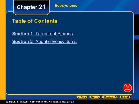 Chapter 21 Table of Contents Section 1 Terrestrial Biomes