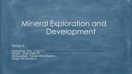 Mineral Exploration and Development