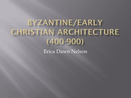 Erica Dawn Nelson.  Emperor Constantine moved the capital of the Roman Empire from Rome to Byzantium (known also as New Rome, later Constantinople, and.