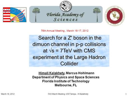 Search for a Z′ boson in the dimuon channel in p-p collisions at √s = 7TeV with CMS experiment at the Large Hadron Collider Search for a Z′ boson in the.