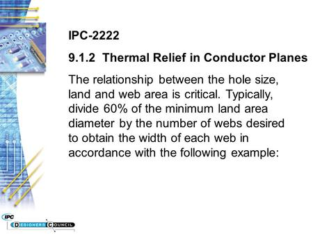 IPC-2222 Thermal Relief in Conductor Planes