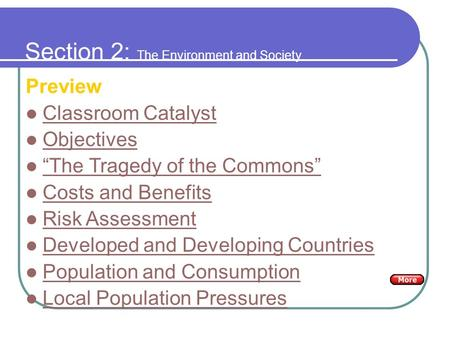 "Section 2: The Environment and Society Preview Classroom Catalyst Objectives ""The Tragedy of the Commons"" Costs and Benefits Risk Assessment Developed."