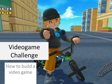 Videogame Challenge How to build a video game. Why Are Video Games Important? The Federation of American Scientists (FAS) has proclaimed that kids need.
