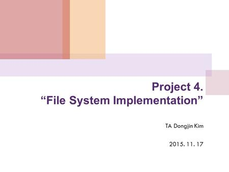 "Project 4. ""File System Implementation"""