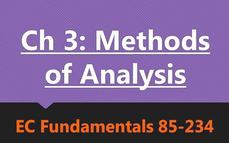 Ch 3: Methods of Analysis