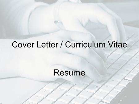 Cover Letter / Curriculum Vitae Resume. InternetRadionewspappers Where to find jobs? Media.