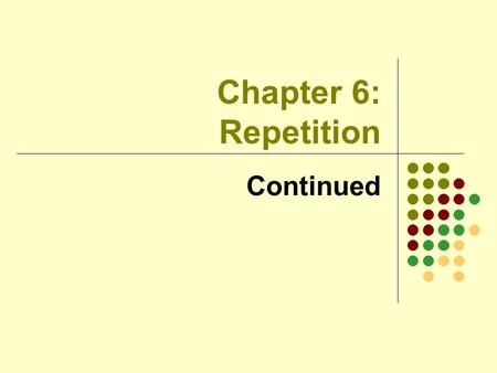 "Chapter 6: Repetition Continued. 2 Validity Checks What's weak about the following code ? do { s1 = JOptionPane.showInputDialog (""Enter a number: "");"