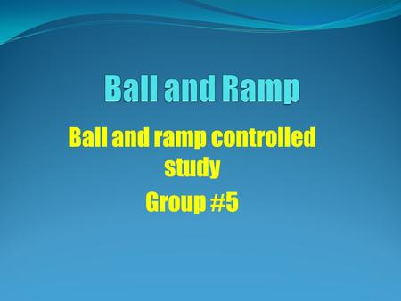 Ball and ramp controlled study Group #5. How does the release distance affect the bounce distance of a golf ball from bounce one to bounce two?