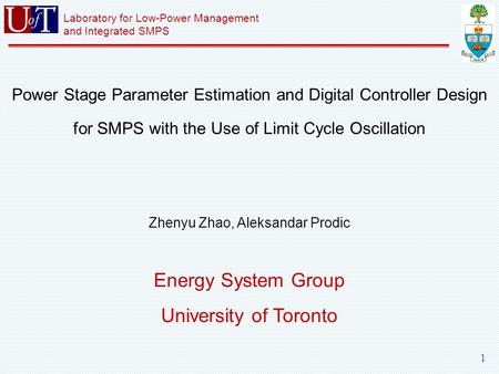 Laboratory for Low-Power Management and Integrated SMPS 1 Power Stage Parameter Estimation and Digital Controller Design for SMPS with the Use of Limit.