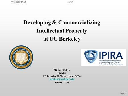 Developing & Commercializing Intellectual Property at UC Berkeley