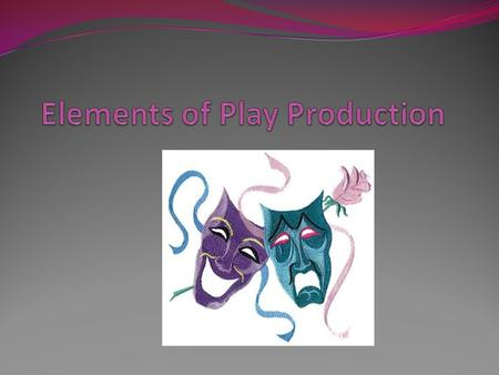 Picking a play Analyze your audience Who will audition? Look at the technical elements Cast-size.