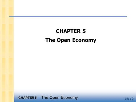 Chapter objectives accounting identities for the open economy