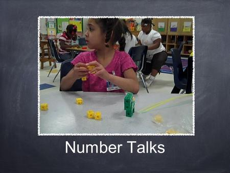 Number Talks. WHY? Promotes early number sense Fosters mental math Develops strategies to understand and solve harder math problems Increases math vocabulary.
