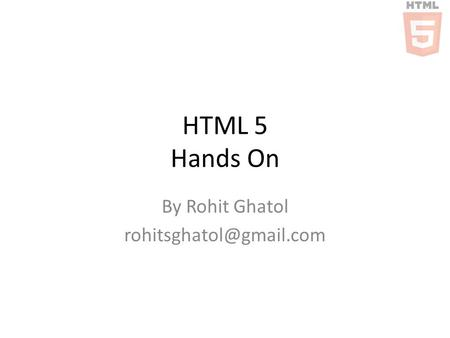 HTML 5 Hands On By Rohit Ghatol