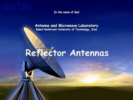 Antenna and Microwave Laboratory Babol Noshirvani University of Technology Antenna and Microwave Laboratory Babol Noshirvani University.