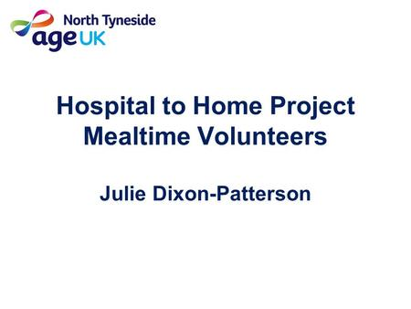Hospital to Home Project Mealtime Volunteers Julie Dixon-Patterson.