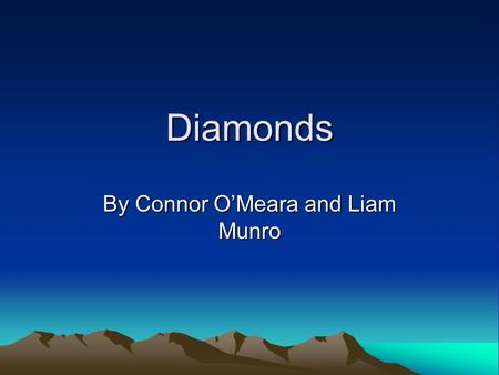 By Connor O'Meara and Liam Munro