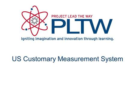 US Customary Measurement System