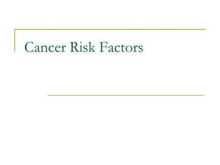 Cancer Risk Factors. What causes cancer? Often doctors cannot explain why one person develops cancer and another does not However, research has shown.