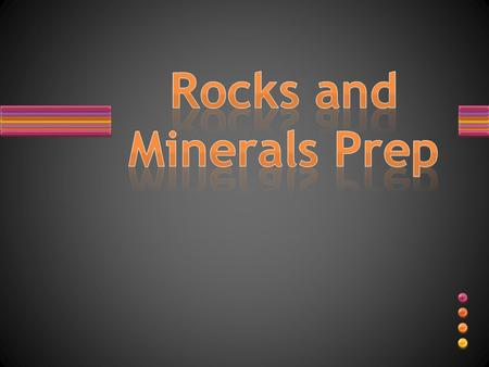 TRUE or FALSE? All rocks are made of minerals. What is the hardest minerals on the Mohs hardness scale??