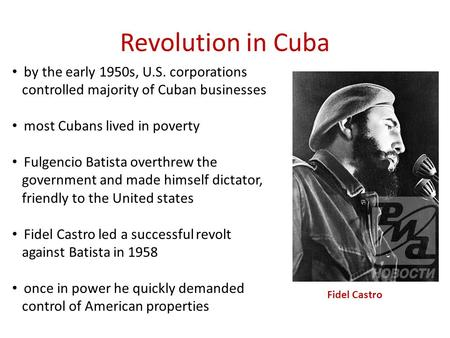 Revolution in Cuba by the early 1950s, U.S. corporations
