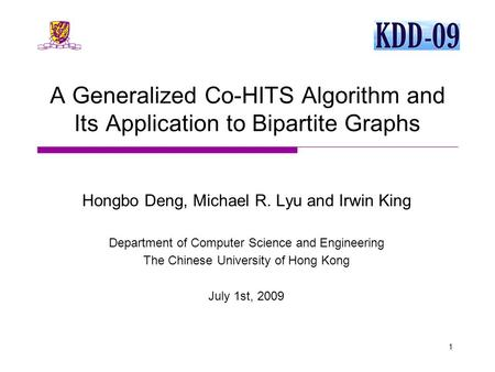 Hongbo Deng, Michael R. Lyu and Irwin King