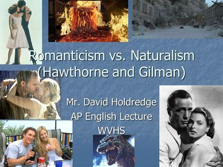 Naturalism Vs Romanticism