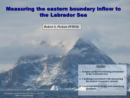 Measuring the eastern boundary inflow to the Labrador Sea