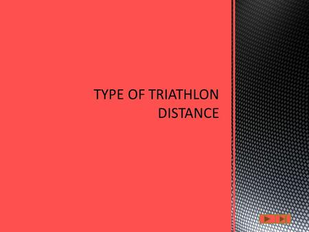 A triathlon is a multiple-stage competition involving the completion of three continuous and sequential endurance disciplines. While many variations of.