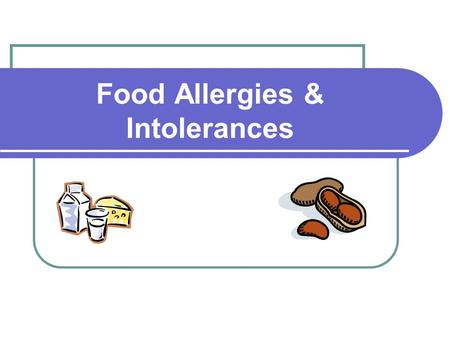 Food Allergies & Intolerances. Food Sensitivity adverse reaction to a food that other people can safely eat includes food allergies, food intolerances,