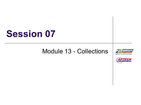 Session 07 Module 13 - Collections. Collections / Session 7 / 2 of 32 Review  A delegate in C# is used to refer to a method in a safe manner.  To invoke.