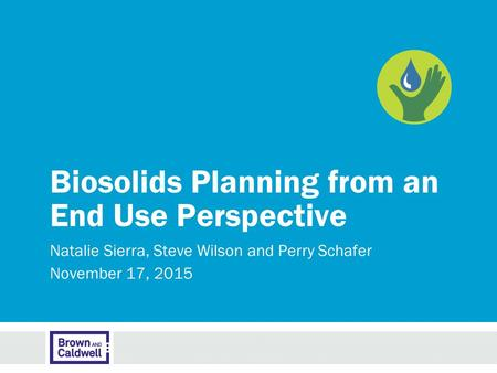 Biosolids Planning from an End Use Perspective