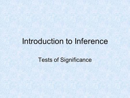 Introduction to Inference Tests of Significance. Proof 925 950 975 1000.