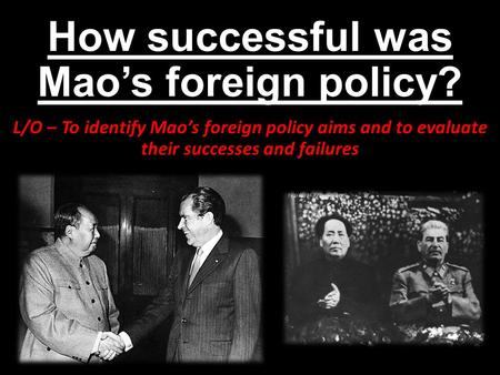 evaluate the successes and failures of mao zedong The communist leader mao zedong was brain-washed by moscow (stalin and  comintern)  development despite the alleged progresses and achievements  along the official line  china's total annual gdp is based on the estimate of 22  to.