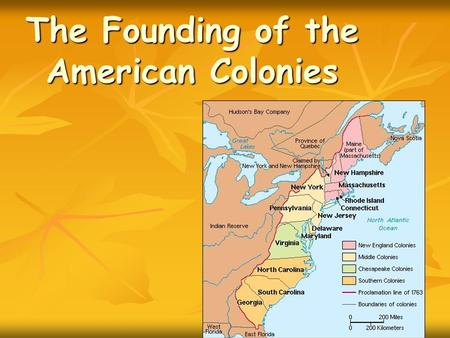 The Founding of the American Colonies. New England Colonies.