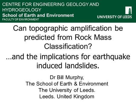 …and the implications for earthquake induced landslides.
