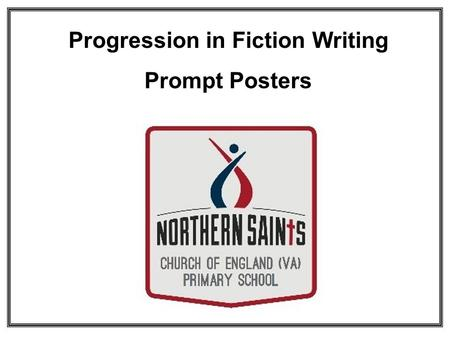 Progression in Fiction Writing Prompt Posters. Narrative Prompt Poster - Reception Introduction / Opening Openers: Once upon a time…. One sunny day… Problem.