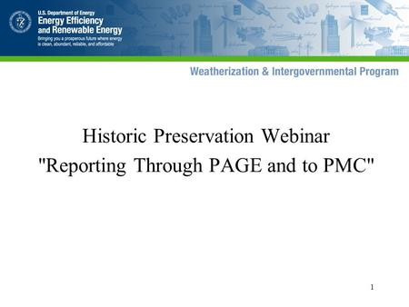 1 Historic Preservation Webinar Reporting Through PAGE and to PMC