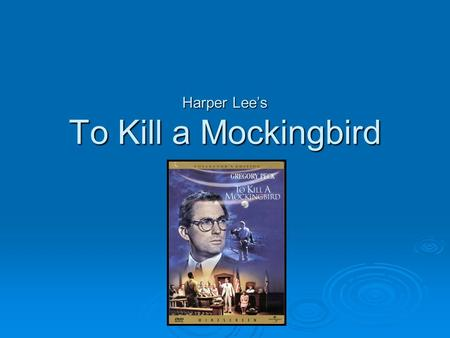 nelle harper lees philosophy on the proper treatment of human beings in to kill a mockingbird