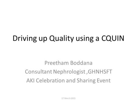 Driving up Quality using a CQUIN