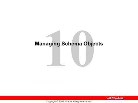 Managing Schema Objects