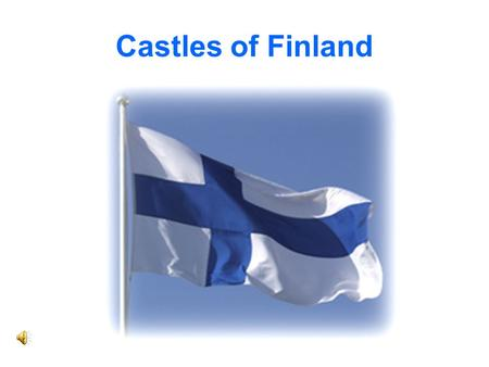 Castles of Finland. Linna means fortress or castle.