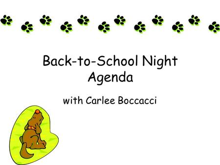 Back-to-School Night Agenda with Carlee Boccacci.
