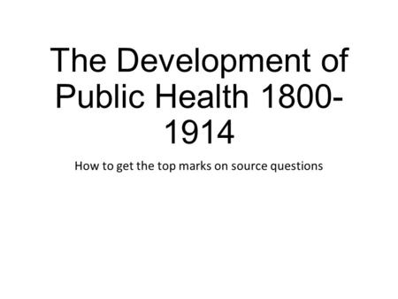 The Development of Public Health
