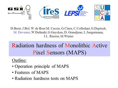 Radiation hardness of Monolithic Active Pixel Sensors (MAPS)