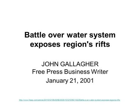 Battle over water system exposes region's rifts JOHN GALLAGHER Free Press Business Writer January 21, 2001