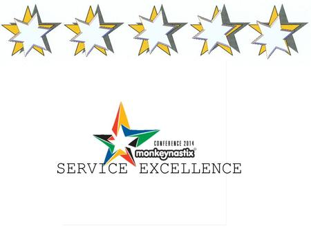 SERVICE EXCELLENCE. Are you delivering good service? How would you know?