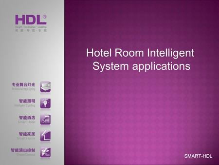 Hotel Room Intelligent System applications SMART-HDL.